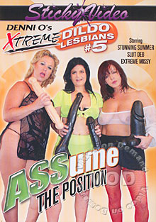 Denni O's Xtreme Dildo Lesbians #5 - Assume The Position Box Cover