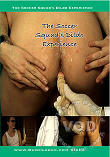 The Soccer Squad's Dildo Experience