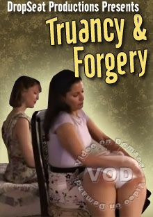 Truancy & Forgery