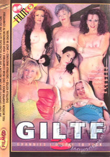 GILTF #3 - Grannies I'd Like To Fuck Box Cover