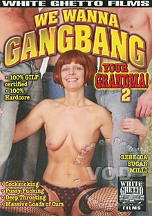 We Wanna Gangbang Your Grandma 2 Box Cover