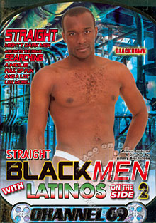 Straight Black Men WIth Latinos On The Side 2