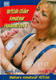 Watch British Older Amateur Housewives 1 | Hot Movies