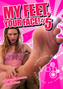 My Feet Your Face 5