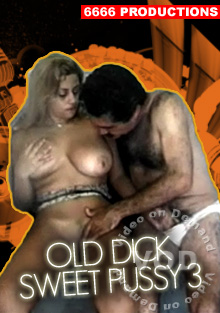 Old Dick Sweet Pussy 3 Box Cover