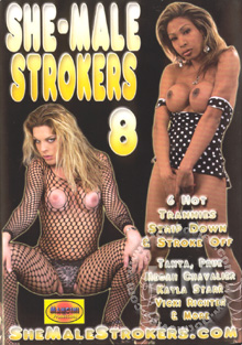 She-Male Strokers 8 Box Cover