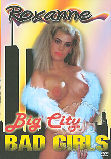Big City Bad Girls - Roxanne Box Cover