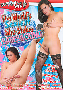 The World's Sexiest She-Males Barebacking Box Cover