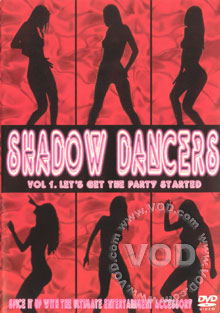 Shadow Dancers vol.1- Let's Get The Party Started Box Cover