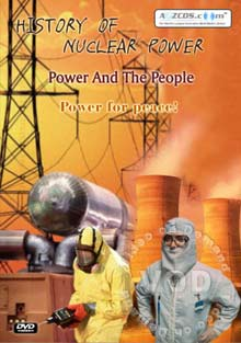 History Of Nuclear Power - Power And The People 1