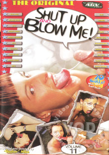 Shut up and blow me