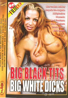 Big Black Tits Big White Dicks Box Cover