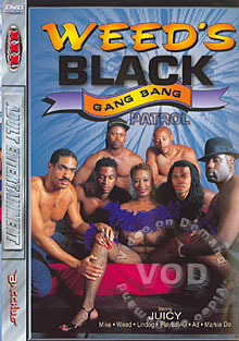 Weed's Black Gang Bang Patrol Box Cover