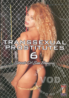 Transsexual Prostitutes 6 - Streets Of San Francisco Box Cover