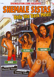 Shemale Sistas: Only The Dark Meat Box Cover