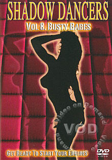 Shadow Dancers Vol. 8 - Busty Babes