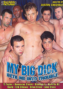 My Big Dick Gets Me Into Trouble #2 Scandalistic