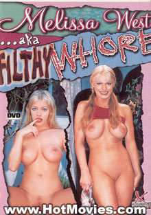 Melissa West aka Filthy Whore