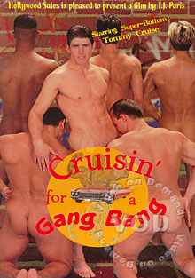 Cruisin' For A Gang Bang