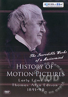 History Of Motion Pictures - Early Films by Thomas Alva Edison 1891-98 DVD 1