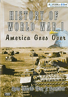 History of World War I - America Goes Over