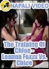 Video: The Training Of Chloe - Leanna Foxxx Vs. Chloe
