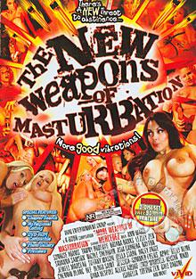The New Weapons Of Masturbation