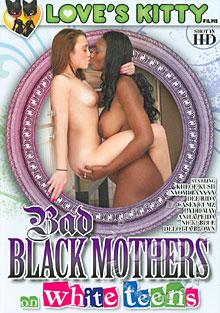 Bad Black Mothers On White Teens Box Cover