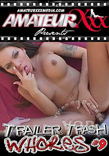 Trailer Trash Whores #9 Box Cover