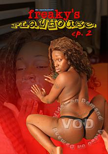 Freaky's Playhouse Ep. 2 Box Cover