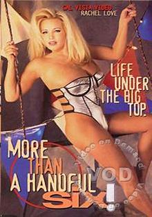 More Than A Handful Six! - Life Under The Big Top