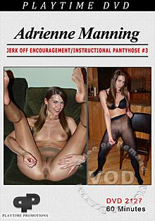 Adrienne Manning Jerk Off Encouragement/Instructional Pantyhose #3