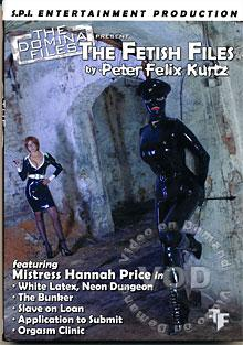 The Domina Files Volume 46 - Fetish Files 1 by Peter Felix Kurtz Box Cover