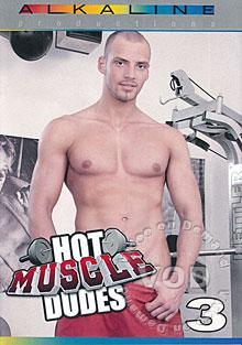 Hot Muscle Dudes 3