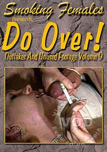 Do Over Outtakes And Unused Footage Volume 9 Box Cover