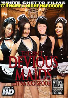 This Isn't Devious Maids...It's A XXX Spoof!