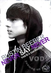 Bustin Beeber:  Never Say Never (This is a XXX Parody)