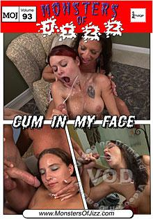 Monsters Of Jizz Volume 93 - Cum In My Face