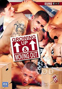 Growing Up & Moving Out