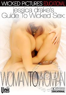 Jessica Drake's Guide To Wicked Sex: Woman To Woman Box Cover