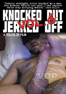 Knocked Out Jerked Off 6