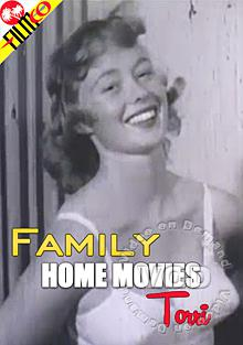 Family Home Movies - Torri