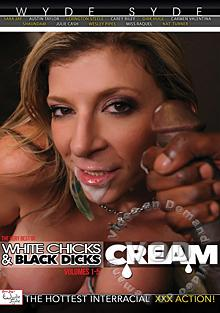 The Very Best Of White Chick & Black Dicks Volumes 1-5: Cream