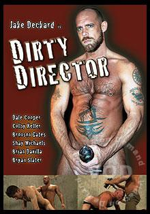 Bryan slater jake deckard dirty director