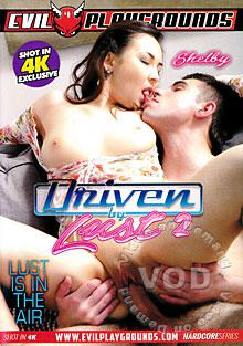 Driven By Lust 2