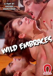 Wild Embrace (French Language)