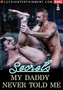 Secrets My Daddy Never Told Me