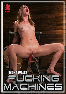 Fucking Machines - Fucking Machine Squirt-a-thon with Mona Wales
