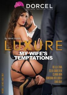 Luxure - My Wife's Temptations