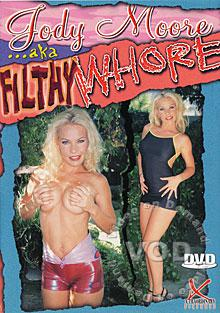 Jody Moore aka Filthy Whore Box Cover